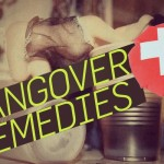 Best Hangover Remedies Ever